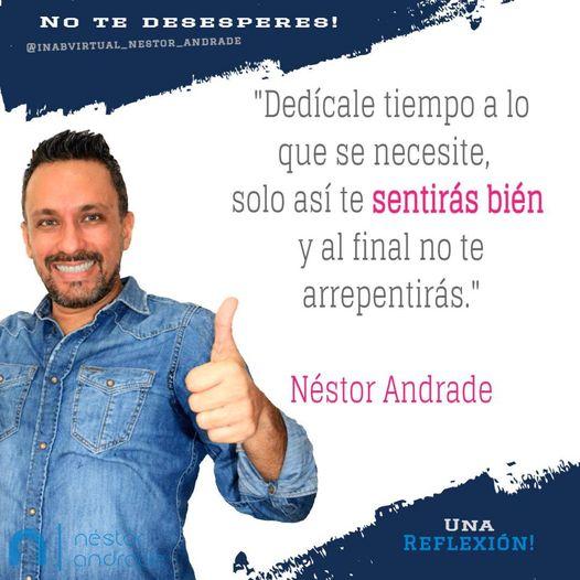 Dedícale tiempo a lo que se necesite - Nestor Andrade