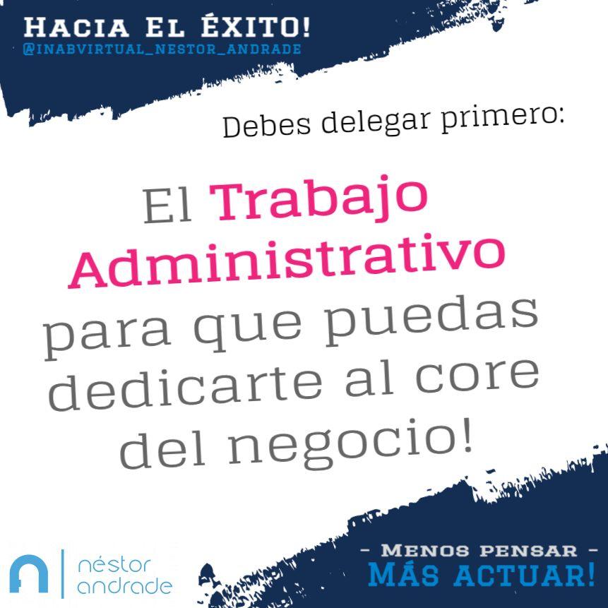 Delegar el trabajo administrativo